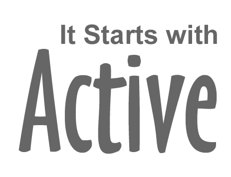 It starts with Active